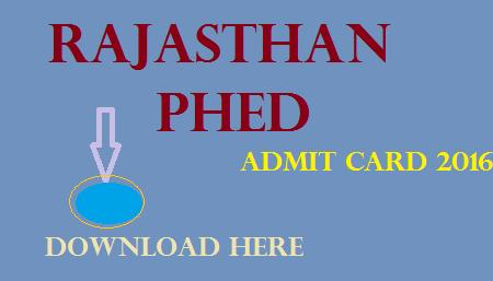 Rajasthan PHED admit card