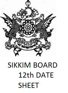 sikkim board 12th date sheet